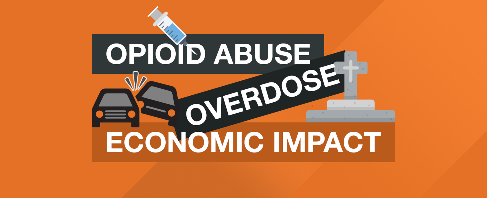 Opioid Abuse Economic Impact Graphic Showing Needle, Grave and Car Crash