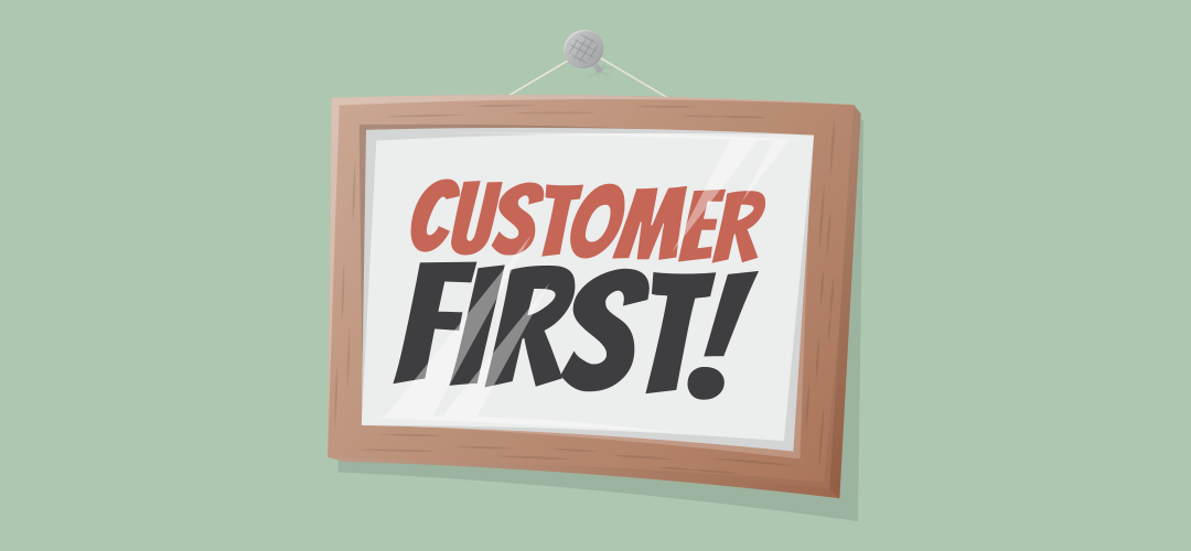 Customer First Sign Illustration